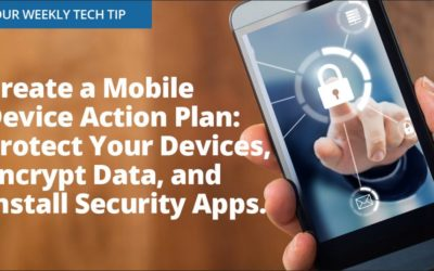 Weekly Tech Tip: Create a mobile device action plan