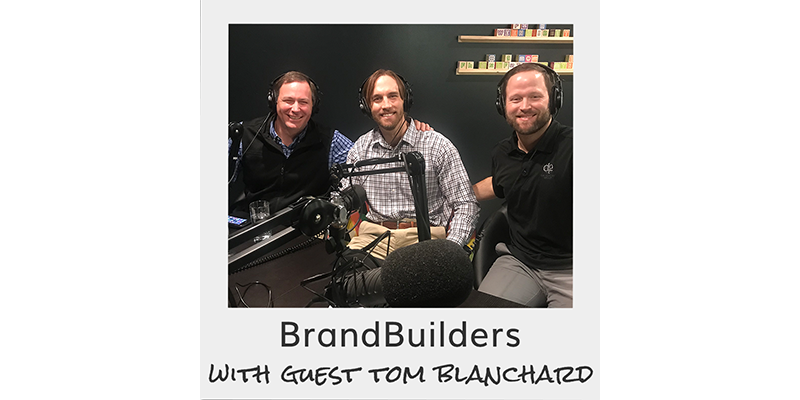 BrandBuilders podcast with guest Tom Blanchard of Sterling Technology Solutions